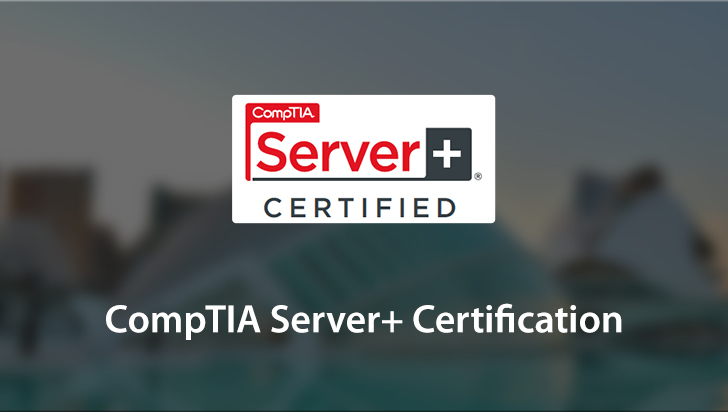 CompTIA Server+ Certification
