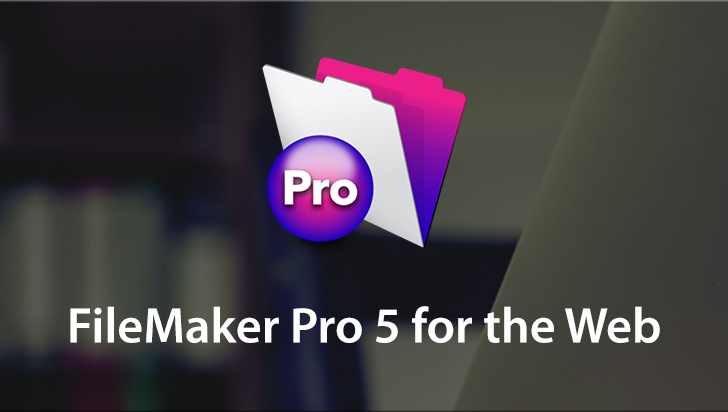 FileMaker Pro 5 for the Web
