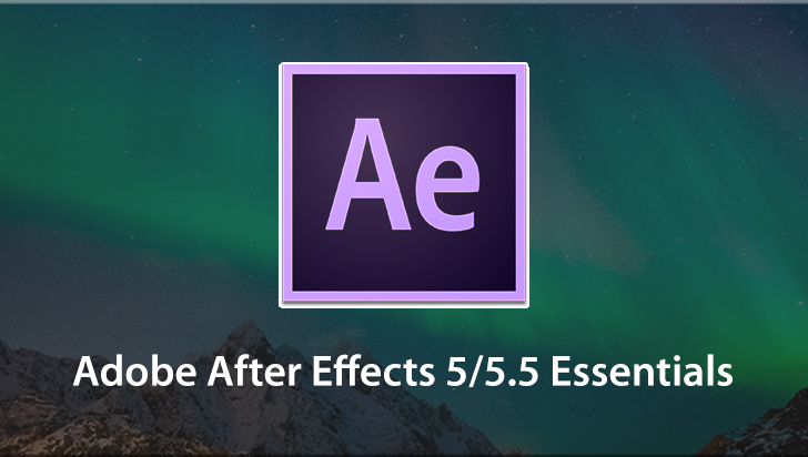 Adobe After Effects 5/5.5 Essentials