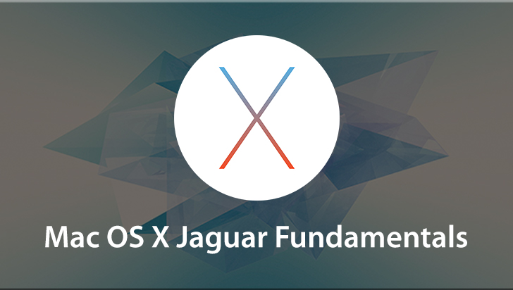 Mac OS X Jaguar Fundamentals