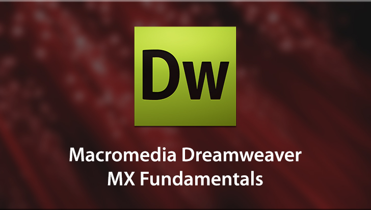 Macromedia Dreamweaver MX Fundamentals