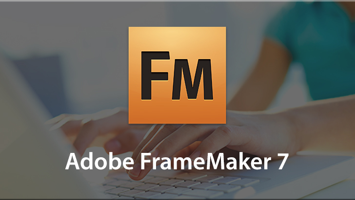 Adobe FrameMaker 7