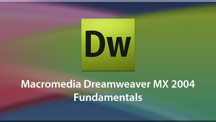 Macromedia Dreamweaver MX 2004 Fundamentals