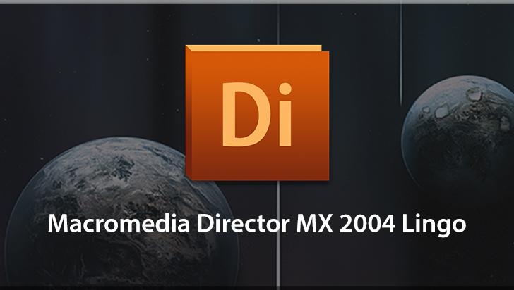 Macromedia Director MX 2004 Lingo