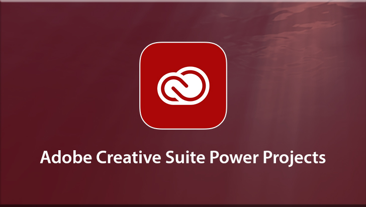 Adobe Creative Suite Power Projects