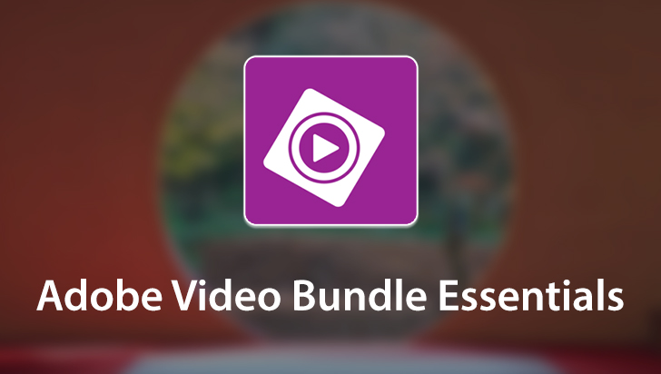 Adobe Video Bundle Essentials