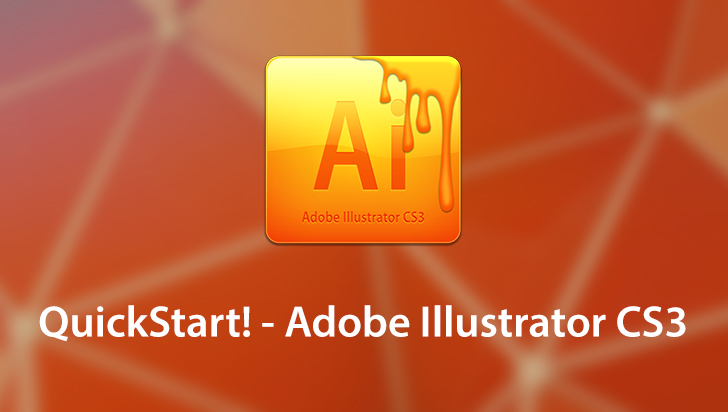 QuickStart! - Adobe Illustrator CS3