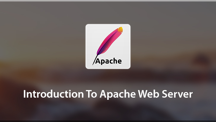 Introduction To Apache Web Server