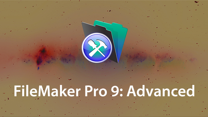 FileMaker Pro 9: Advanced