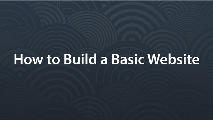 How to Build a Basic Website