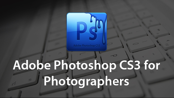 Adobe Photoshop CS3 for Photographers