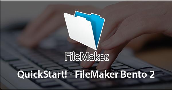 QuickStart! - FileMaker Bento 2
