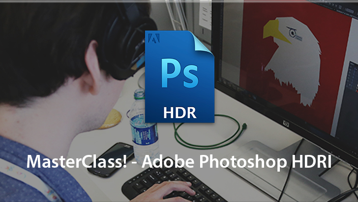 MasterClass! - Adobe Photoshop HDRI