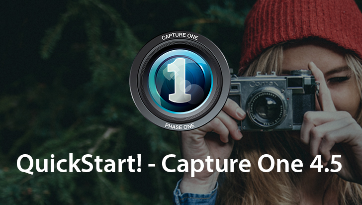 QuickStart! - Capture One 4.5