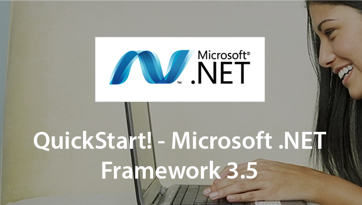 QuickStart! - Microsoft .NET Framework 3.5