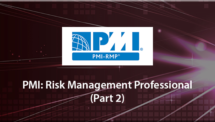 PMI: Risk Management Professional (Part 2)