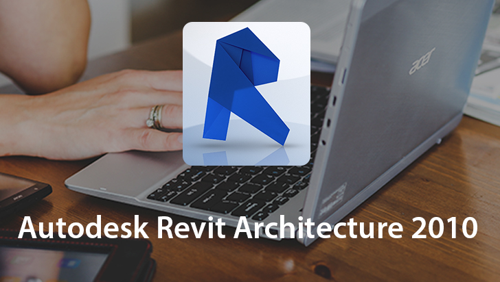 Autodesk Revit Architecture 2010