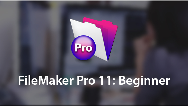 FileMaker Pro 11: Beginner