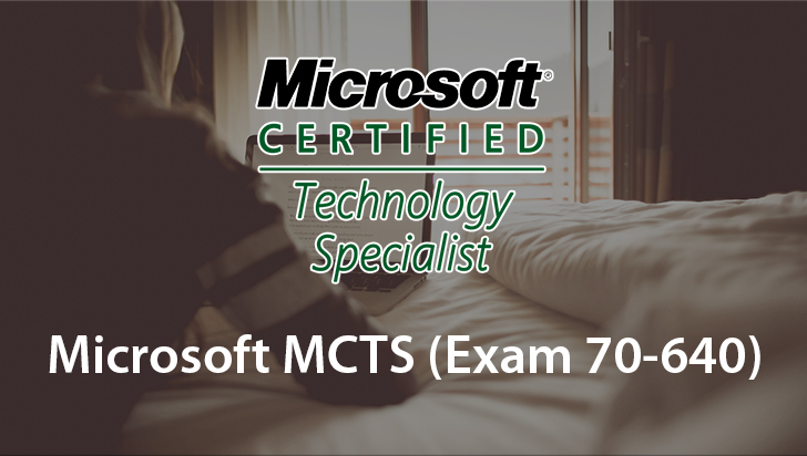 Microsoft MCTS (Exam 70-640)