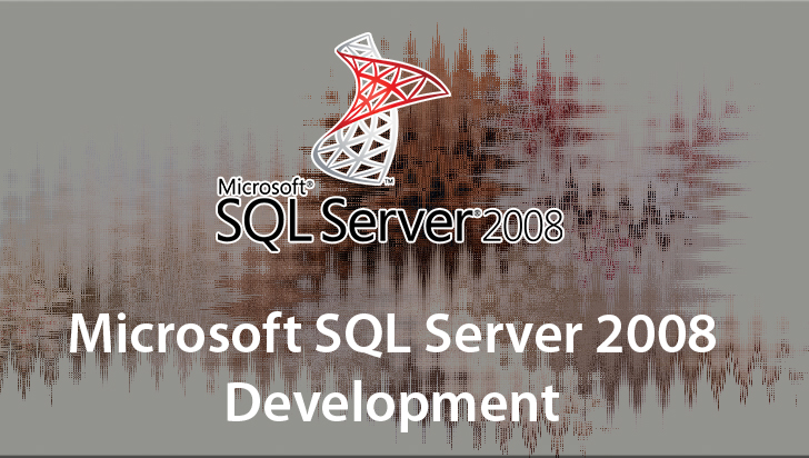 Microsoft SQL Server 2008 Development