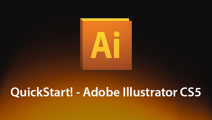 QuickStart! - Adobe Illustrator CS5