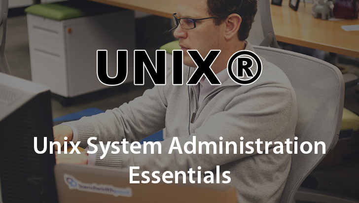 Unix System Administration Essentials
