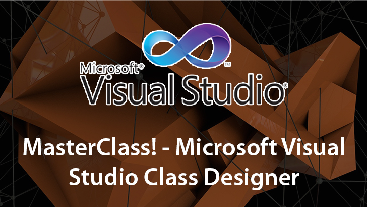 MasterClass! - Microsoft Visual Studio Class Designer