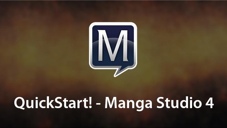 QuickStart! - Manga Studio 4