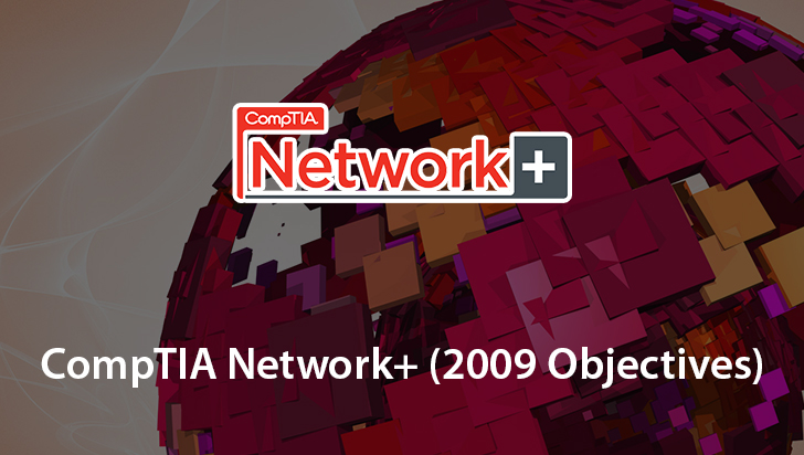 CompTIA Network+ (2009 Objectives)