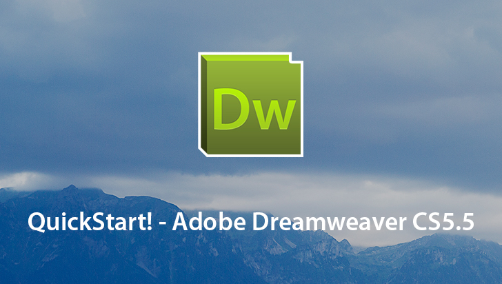 QuickStart! - Adobe Dreamweaver CS5.5