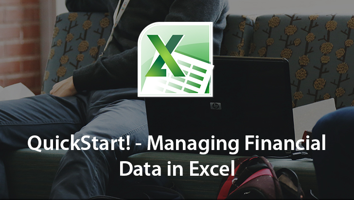QuickStart! - Managing Financial Data in Excel