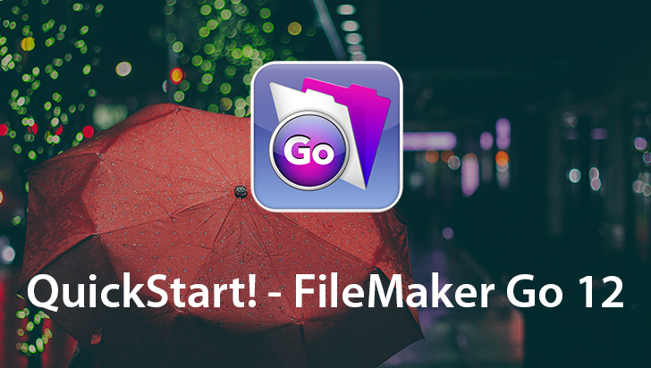 QuickStart! - FileMaker Go 12