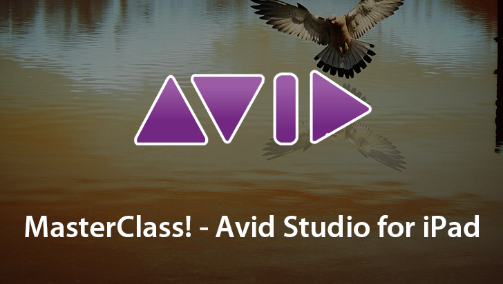 MasterClass! - Avid Studio for iPad
