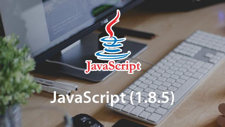 JavaScript (1.8.5)