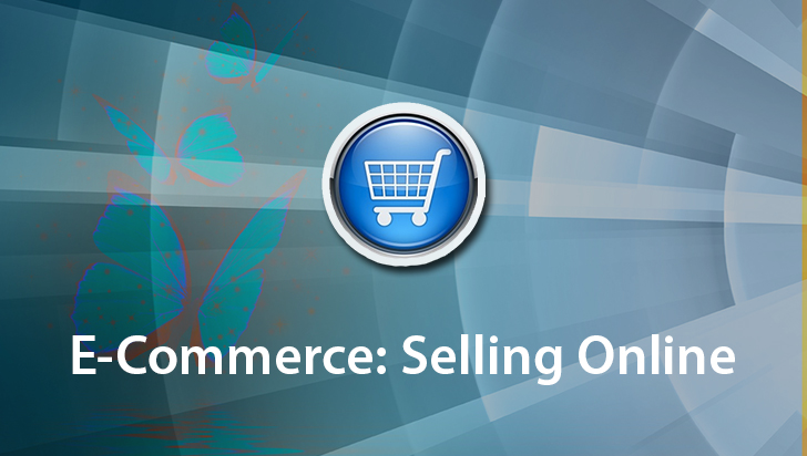 E-Commerce: Selling Online