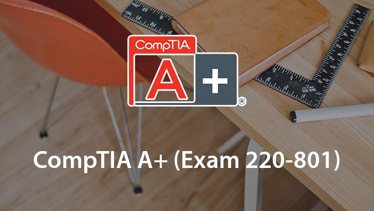 CompTIA A+ (Exam 220-801)