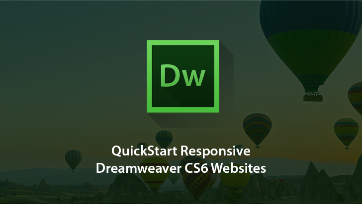 QuickStart! - Responsive Dreamweaver CS6 Websites