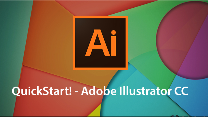 QuickStart! - Adobe Illustrator CC