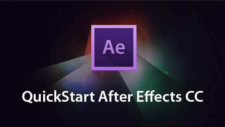 QuickStart! - Adobe After Effects CC