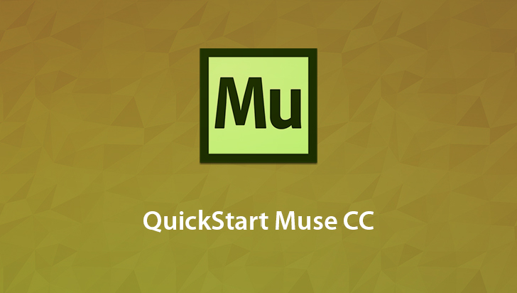 QuickStart! - Adobe Muse CC