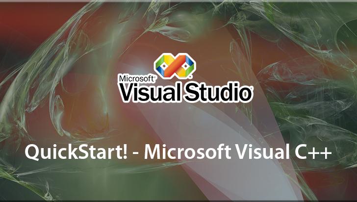 QuickStart! - Microsoft Visual C++