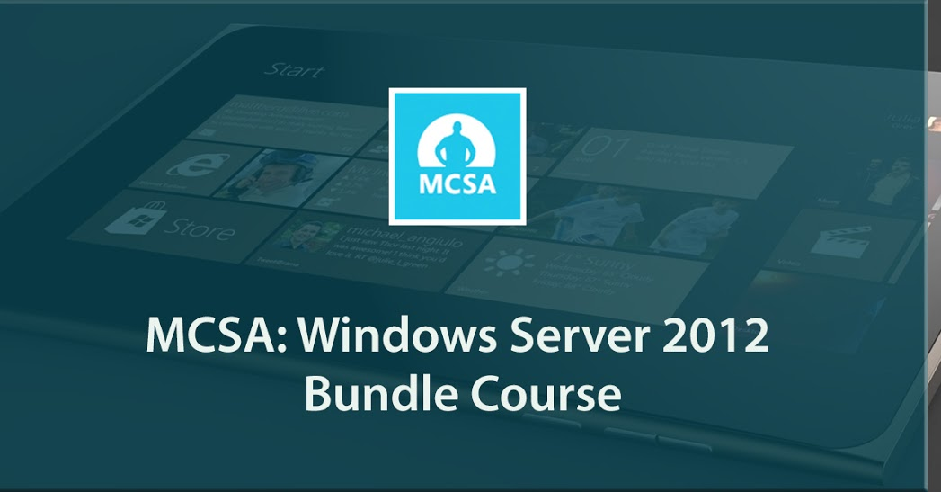MCSA: Windows Server 2012 Bundle