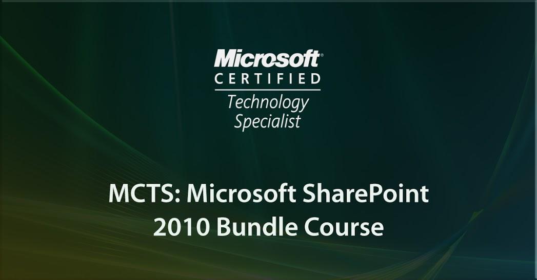 MCTS: Microsoft SharePoint 2010 Bundle