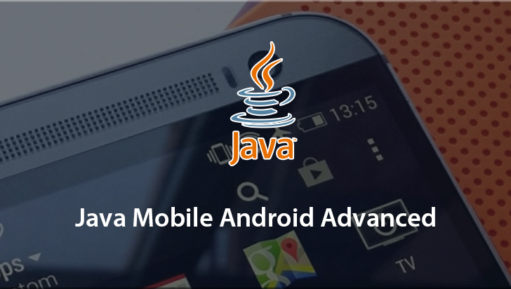 Java Mobile Android Advanced