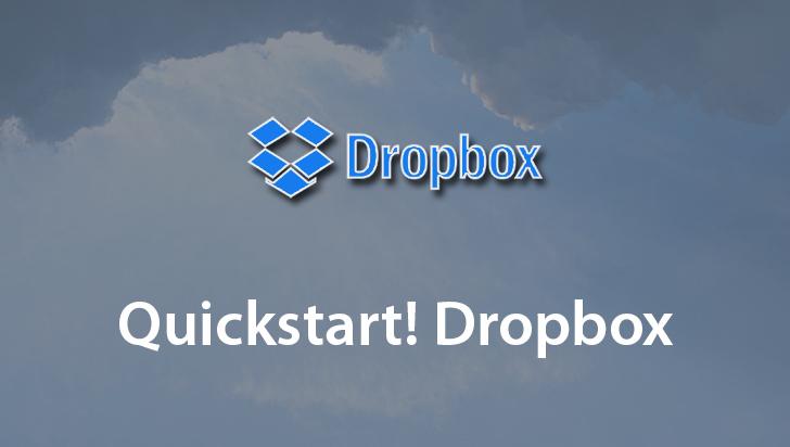 Quickstart! Dropbox