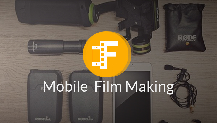 Mobile Filmmaking