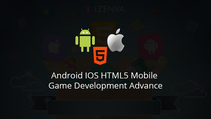 Android iOS HTML5 Mobile Game Development Advanced