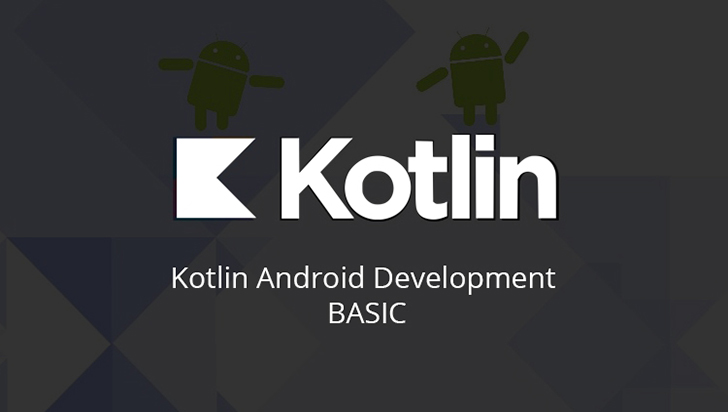 Kotlin Android Development Basic
