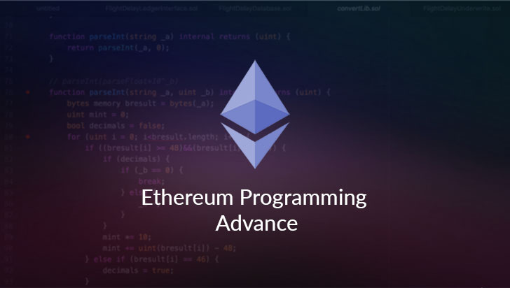 Ethereum Programming Advance
