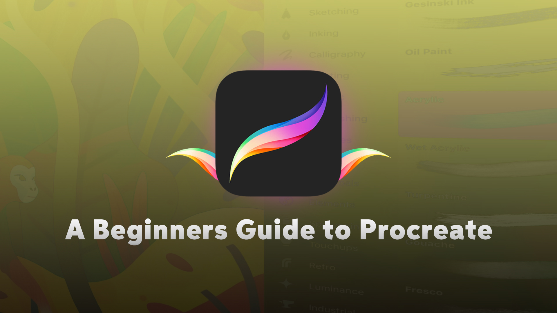 A Beginners Guide to Procreate